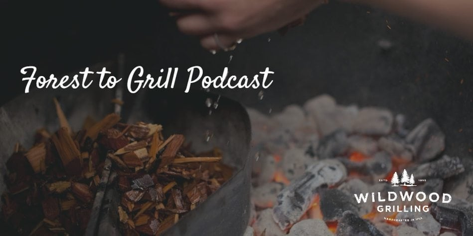 podcast-forest-to-grill
